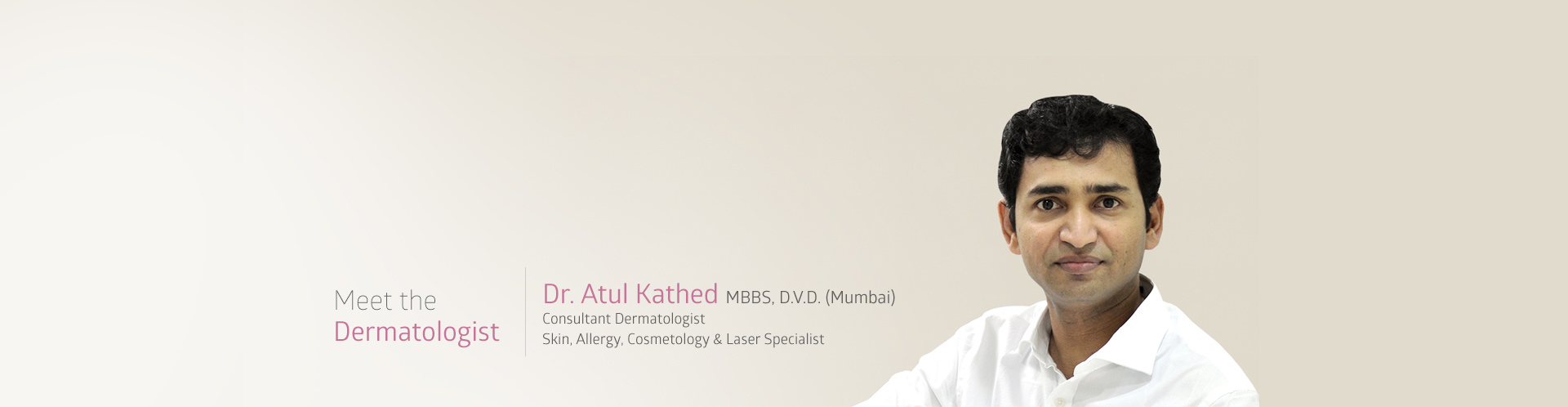 Meet-the-Dermat-about-dr-atul-kathed-indore